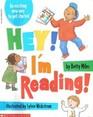 Hey! I'm Reading!
