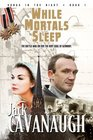 While Mortals Sleep Songs in the Night Book 1