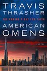 American Omens The Coming Fight for Faith A Novel