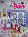 The Cutest Quilts for Baby