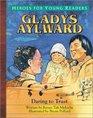 Gladys Aylward Daring to Trust
