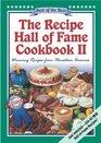 The Recipe Hall of Fame Cookbook II: Best of the Best : Winning Recipes from Hometown America (Quail Ridge Press Cookbook Series.)