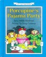 Porcupine's Pajama Party (I Can Read)