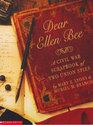 Dear Ellen Bee A Civil War scrapbook of two Union spies