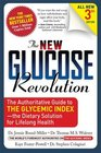The New Glucose Revolution The Authoritative Guide to the Glycemic Index - the Dietary Solution for Lifelong Health