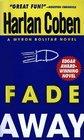 Fade Away (Myron Bolitar, Bk 3)