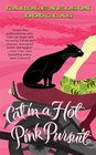 Cat in a Hot Pink Pursuit (Midnight Louie, Bk 17)