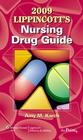 2009 Lippincott's Nursing Drug Guide