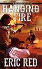 Hanging Fire (A Joe Noose Western)