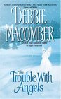 The Trouble with Angels (Shirley, Goodness & Mercy, Bk 2)