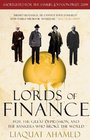 Lords of Finance 1929 The Great Depression and the Bankers who Broke the World