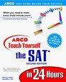 Arco Teach Yourself the Sat in 24 Hours 2000 Edition