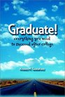 Graduate: Everything You Need to Succeed After College