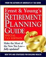 Ernst  Young's Retirement Planning Guide  Special Tax Edition