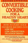 Convertible Cooking for a Healthy Heart