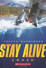 Stay Alive 1 Crash