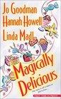Magically Delicious Kisses: A Basket of Magic / The Magic Garden / The Orange Tree