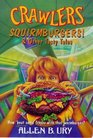 Crawlers Squirmburgers And Other Tasty Tales