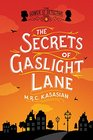 The Secrets of Gaslight Lane The Gower Street Detective Book 4
