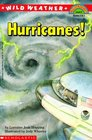 Hurricanes! (Wild Weather) (Hello Reader L4)