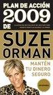 Plan de accin 2009 de Suze Orman Mantn tu dinero seguro
