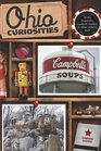 Ohio Curiosities 2nd Quirky Characters Roadside Oddities  Other Offbeat Stuff