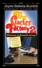 The Cracker Factory 2 Welcome to Women's Group