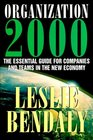 Organization 2000 The Essential Guide for Companies and Teams in the New Economy