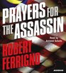 Prayers for the Assassin (Assassin, Bk 1) (Audio CD) (Abridged)