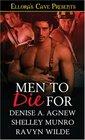 Men to Die For: Hidden Enemies / Make That Man Mine / Meltdown