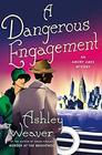 A Dangerous Engagement