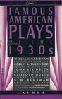 FAMOUS AMERICAN PLAYS OF THE 30'S