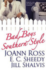 Bad Boys Southern Style: Love Potion #9 / Midnight Plane to Georgia / Fall From Grace