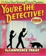 You're the Detective Twenty-Four Solve-Them-Yourself Picture Mysteries