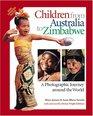 Children from Australia to Zimbabwe A Photographic Journey Around the World