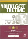You've Got The Time (40 Day Plan for Listening to the New Testament)