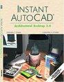 Instant AutoCAD Architectural Desktop 30