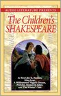The Children's Shakespeare As You Like It Hamlet King Lear a Midsummer Night's Dream Pericles Romeo  Juliet and the Winter's Tale