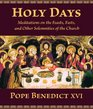 Holy Days Meditations on the Feasts Fasts and Solemnities of the Church