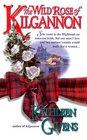 The Wild Rose of Kilgannon