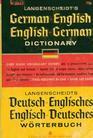 Langenscheidt's German-English English-German Dictionary / Langenscheidts Deutsch-Englisches Englisch-Deutsches Worterbuch