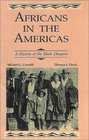 Africans in the Americas A History of the Black Diaspora