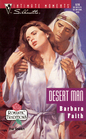 Desert Man (Romantic Traditions) (Silhouette Intimate Moments, No 578)