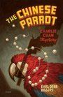 The Chinese Parrot A Charlie Chan Mystery