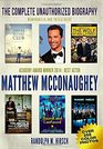 Matthew McConaughey: The Complete Unauthorized Biography, Memorabilia and Trivia Guide: Academy Award Winner 2014: Best Actor -- Star of Dallas Buyers ... Winning Actor's Biography series) (Volume 3)