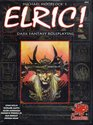 Elric Dark Fantasy Roleplaying in the Young Kingdoms