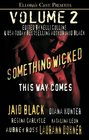 Something Wicked This Way Comes Vol 2
