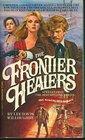 The Frontier Healers