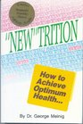 New Trition How to Achieve Optimum Health