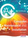 A Certificate in Computer Maintenance and Installation Level 2